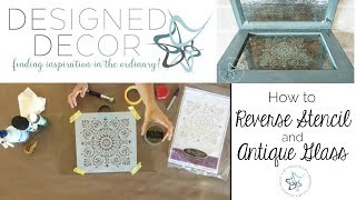 How To Reverse Stencil And Antique Glass