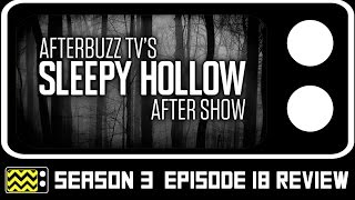 Sleepy Hollow Season 3 Episode 18 Review & After Show | AfterBuzz TV