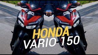 2019 Review & Test Ride : Honda Vario 150