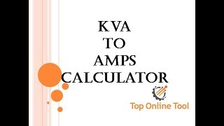 Free Online Kva to Amps Calculator