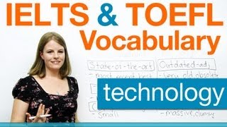 IELTS & TOEFL Vocabulary - Technology