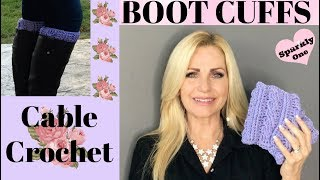 💖 Boot Cuffs 💖 Cable Crochet Stitch