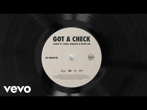 G-Eazy - Got A Check (Audio) ft. T-Pain, ALLBLACK, Offset Jim