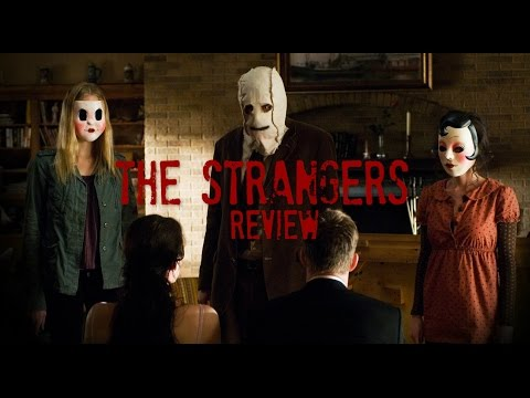 The Strangers – Horror Movie Review