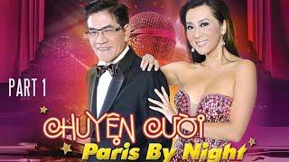Nguyễn Ngọc Ngạn - Chuyện cười Paris By Night Part 1