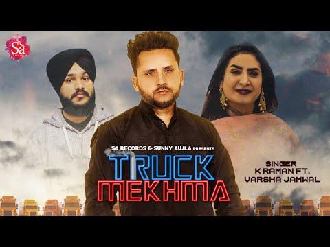 New Punjabi Song 2019   Truck Mekhma - K. Raman Ft Varsha Jamwal   New Punjabi Hit Song   Sa Records