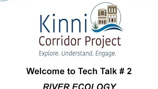 Tech Talk #2: River Ecology