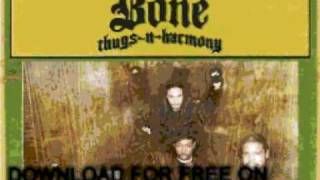 bone thugs-n-harmony - All The Way - Thug World Order (Retai