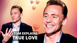 Why TOM HIDDLESTON is The most ROMANTIC man in Hollywood 💗