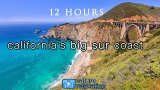 12 HOURS Of California Coastal Scenes + Sounds (HD)  Amazing Big Sur + Mcway Falls Nature Relaxation