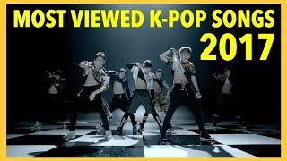 [TOP 100] MOST VIEWED K-POP SONGS • JUNE 2017