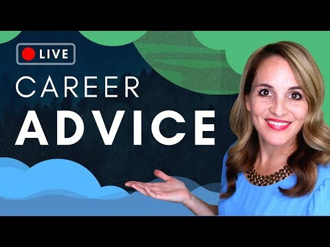 Career Advice 2019 - Career Coaching Question and Answer Series