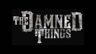 The Damned Things - Handbook for the recently deceased (Letra/Lyrics)