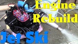 Jet Ski Engine Rebuild