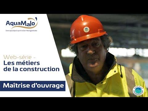 Les métiers de la construction d'AquaMalo : Maîtrise d'ouvrage