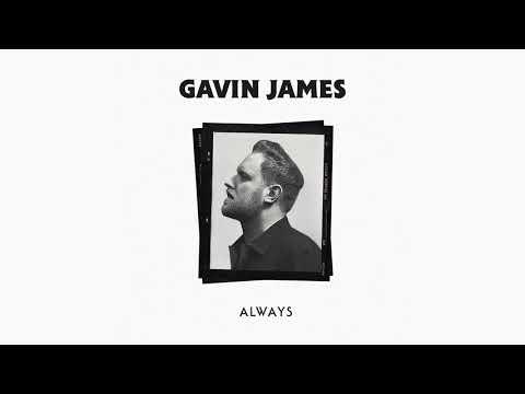 Gavin James Always Official Audio