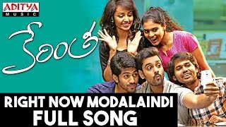 RightNow Modalaindi Full Song II Kerintha Song