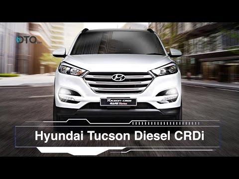 Keunggulan Hyundai Tucson Diesel CRDi I OTO.com