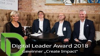 "Digital Leader Award 2018 - Sieger in der Kategorie ""Create Impact"""