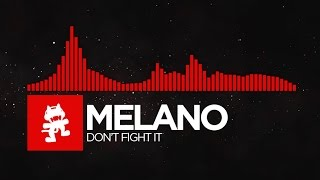 [DnB] - Melano - Don't Fight It [Monstercat Release]