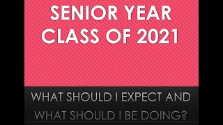 2020-2021 Senior Year What to Expect