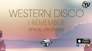 Western Disco - I Remember (BlackBox Radio) Lyrics Video - Time Records