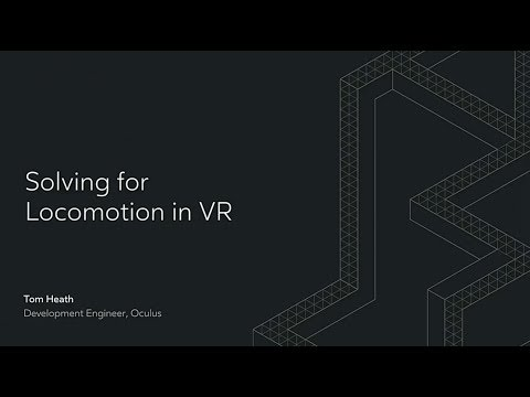 Oculus Connect 4 | Solving for Locomotion in VR