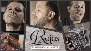 """Los Rojas lanzan el single """"Rumbeando al norte"""""""