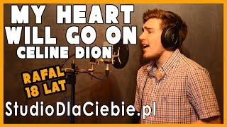 My Heart Will Go On - Céline Dion (cover By Rafał Gałka)