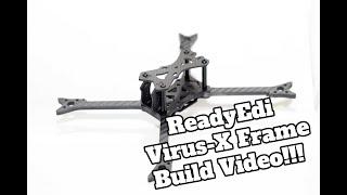 Building My New Setup Virus-X FPV Drone Racing Frame By ReadyEdi
