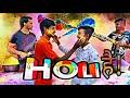 Every Holi Ever || Holi Comedy Video || Happy Holi || 2020 || Bura Na Mano Holi Hai ||