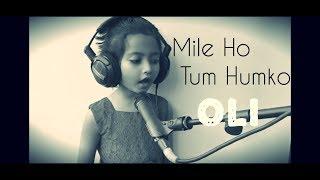 Mile Ho Tum Humko | Oli | Neha kakkar & Tony kakkar | Bengali New year special