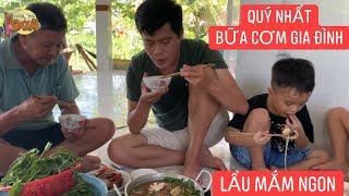 Mẹ Khương Dừa nấu lẩu mắm ngon, nhưng phải ăn cả nhà mới ngon!!!