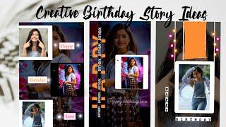Creative 'Birthday' Instagram story ideas || Birthday insta story ideas ||
