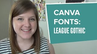 Font Combinations In Canva - League Gothic
