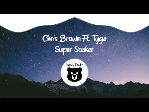 Chris Brown - Super Soaker ft. Tyga (Official Audio)