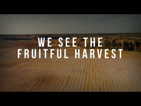 We See The Fruitful Harvest
