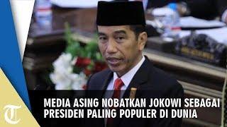 Kalahkan Vladimir Putin dan Donald Trump, Media Asing Pilih Jokowi Jadi Pemimpin Terpopuler di Dunia