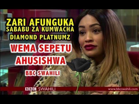 Zari aweka wazi sababu haswa zakumuacha Diamond Platnumz, WEMA AHUSIKA, AHOJIWA BBC