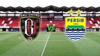 Live Streaming Indosiar-Vidio.com Liga 1 Indonesia, Bali United Vs Persib Bandung Pukul 20.30 WIB