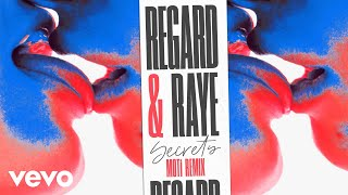 Regard, RAYE - Secrets (MOTi Remix) [Audio]