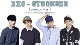 EXO - Stronger (Chinese Ver.) [Color Coded Chi/Pinyin/Eng Lyrics]