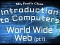 The Internet : The World Wide Web Part 1 (04:04)