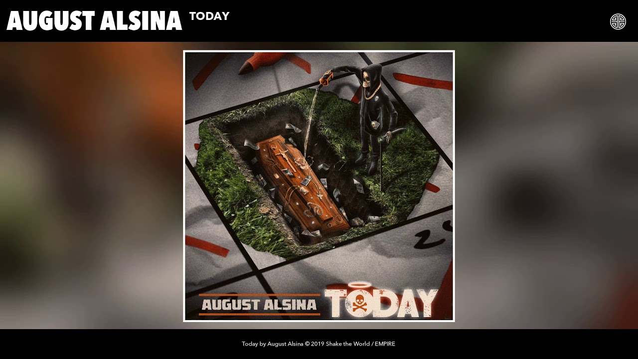 August Alsina - Today (Official Audio)