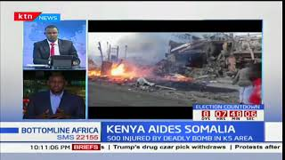 Kenya aides Somalia after deadly bomb attack in K5 area: Bottomline Africa