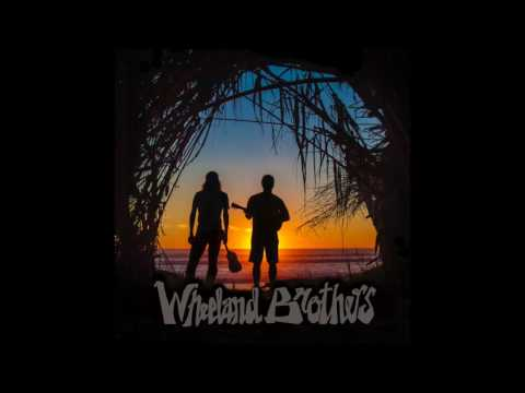 Wheeland Brothers - California Kids