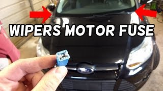 WINDSHIELD WIPERS MOTOR FUSE LOCATION REPLACEMENT FORD FOCUS MK3