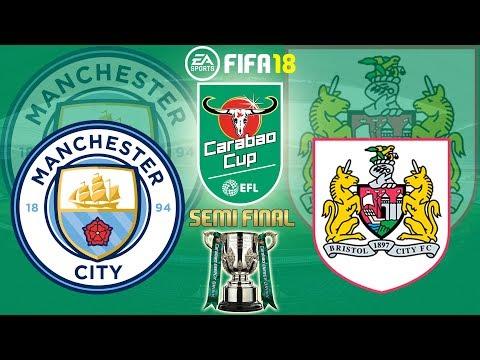 FIFA 18 | Manchester City vs Bristol City|EFL Cup/Carabao Cup Semi Final 2017/18|Prediction Gameplay