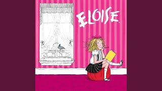 Eloise, Eloise, Eloise