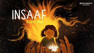 OFFBEAT - INSAAF | Official Lyric Video | Benison Records